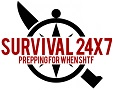 Survival 24x7 prepping when SHTF